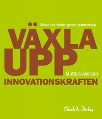 Växla upp innovationskraften