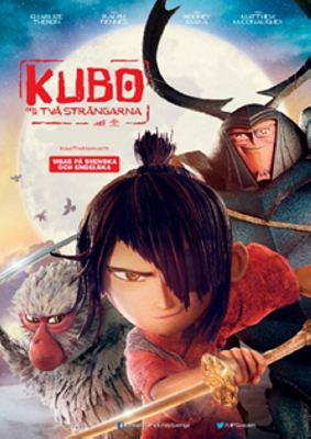 Kubo and the two strings [Videoupptagning] = Kubo och de två strängarna / directed by Travis Knight ; screenplay by Marc Haimes, Chris Butler ; story by Shannon Tindle, Marc Haimes ; produced by Arianne Sutner, Travis Knight