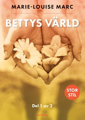 Bettys värld: D. 1.