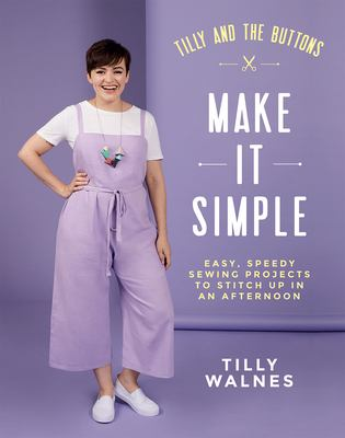 Tilly and the buttons - make it simple