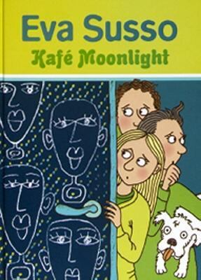Kafé Moonlight / Eva Susso.