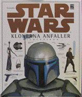 Star Wars - klonerna anfaller: Bildlexikon / text: David West Reynolds ; svensk text: Björn Wahlberg